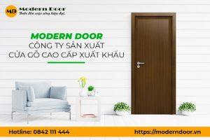 Công ty sản xuất cửa gỗ cao cấp xuất khẩu Modern Door